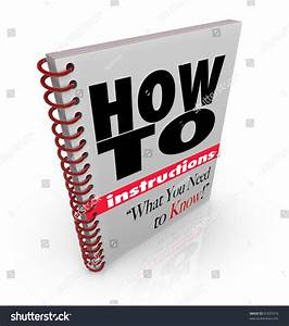 A Spiral Bound Book With The Words How To Instructions