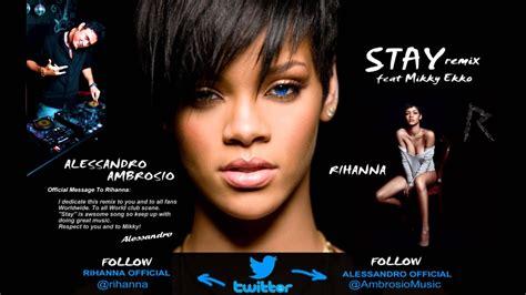 Rihanna Ft Mikky Ekko  Stay (alessandro Ambrosio Remix