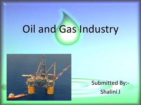 Oil And Gas Industry Ppt