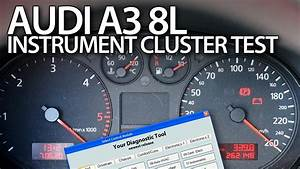 How To  Test Instrument Cluster Outputs In  Audi  A3  8l