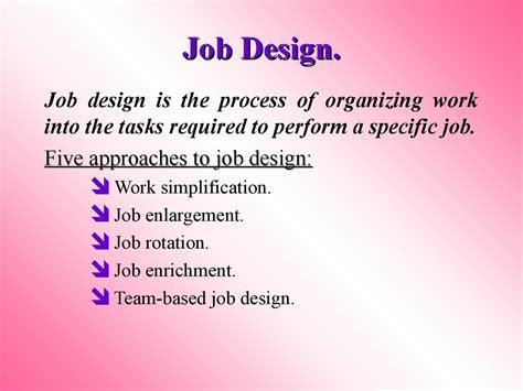 human resource management session  designing jobs