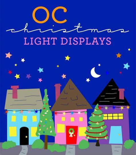 christmas lights 2018 in orange county ca 60 light displays in orange county popsicle
