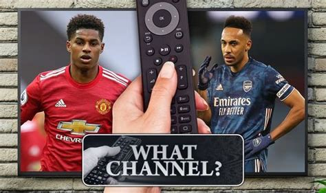 What channel is Man Utd vs Arsenal on? TV, live stream ...