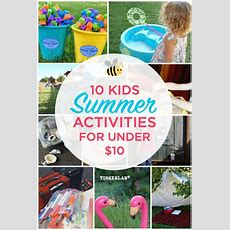 10 Kids Summer Activities That Are Under $10 Tinkerlab