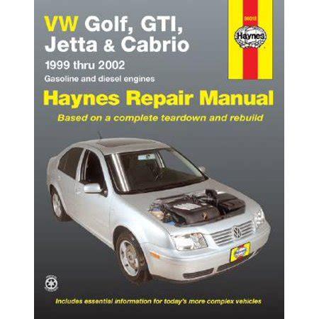 vw golf gti jetta haynes repair manual for 1993 thru 1998 and vw cabrio 1995 thru 2002 with vw golf gti jetta and cabrio 1999 thru 2002 haynes repair manual walmart com