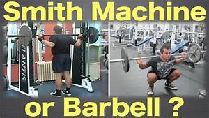Smith Machine or Barbell - Which one should you use? - YouTube