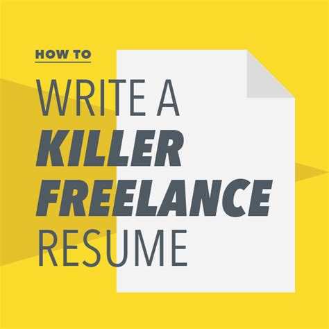 How To Write A Freelance Resume by How To Write A Killer Freelance Resume Freelancers Union