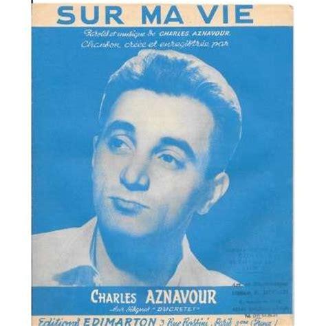 sur ma vie de charles aznavour partition chez charlyx