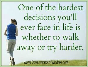Quotes About Life Decisions. QuotesGram