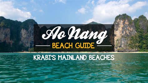 thailand bag ao nang guide krabi s mainland beaches travel