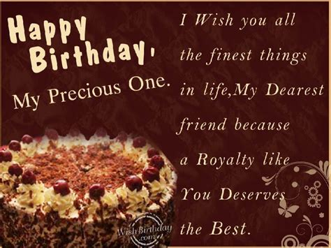 happy birthday   precious friend wishbirthdaycom