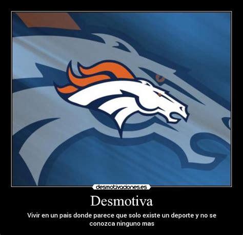 Memes De Los Broncos De Denver - im 225 genes y carteles de broncos desmotivaciones