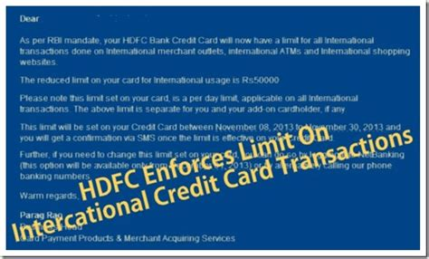 If the existing daily or transaction limit is zero, then the full credit limit is available for usage. HDFC Bank Brings INR 50k Day Limit On International Credit Card Transactions