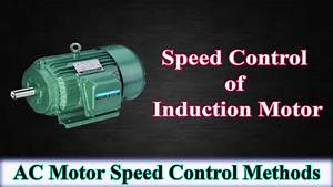 Speed Control Of Induction Motor