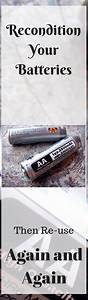 You Don U0026 39 T Have To Buy New Batteries  Recondition Your Old
