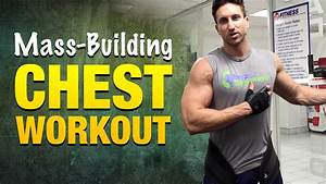 Chest Workouts For Mass  Incredible Chest Workout Routine For Strong  Muscular Pecs