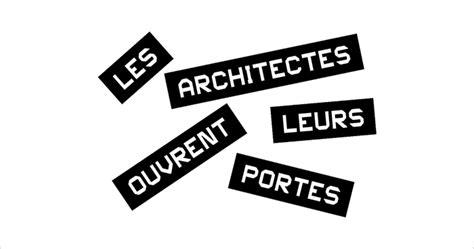 les architectes ouvrent leurs portes en alsace les
