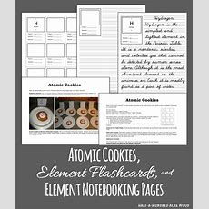 Element Flashcards, Activities, And Notebooking Pages  Half A Hundred Acre Wood