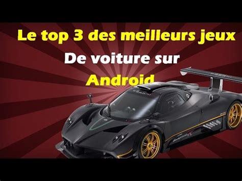 le top3 des meilleurs jeux de voitures sur android