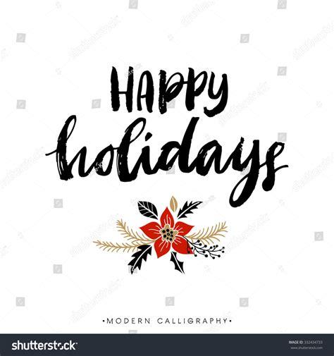 Happy Holidays Christmas Calligraphy Handwritten Modern