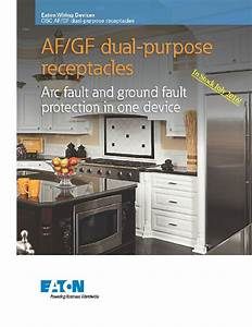 Dual Purpose Arc Fault Ground Fault Receptacle From Eaton