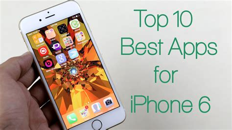 best free app for iphone top 10 best apps for iphone 6