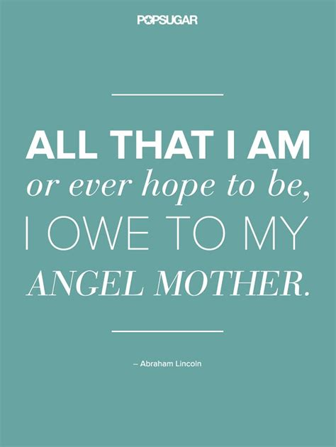 Quotes About Mums Popsugar Australia Love And Sex