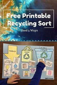 Free Printable Recycling Sort Used 3 Ways Recycling