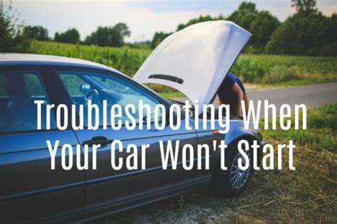 Troubleshooting When Your Car Won't Start
