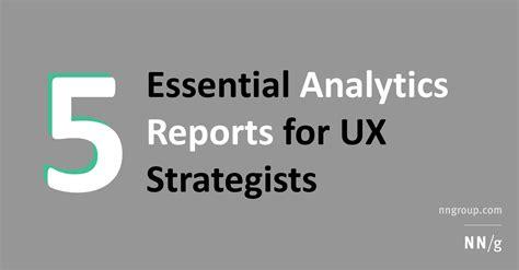 essential analytics reports  ux strategists
