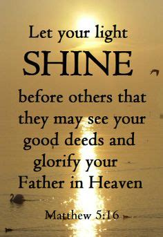 Let Your Light So Shine Kjv by My Scripture On Scripture Quotes Psalms And