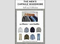 The Men's Capsule Wardrobe Fall 2017 Collection Classy
