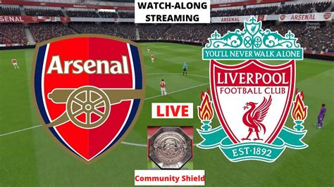Arsenal vs Liverpool Live Stream Community Shield 2020 ...