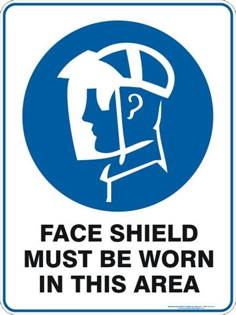 face shield   worn   area australian safety