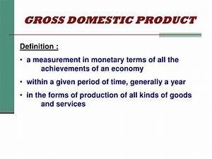 PPT - PRESENTATION ON GROSS DOMESTIC PRODUCT (GDP ...