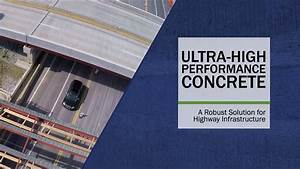 Ultra-High Performance Concrete: A Robust Solution for ...