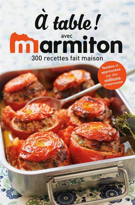 marmiton cuisine facile recettes faciles et pas chères marmiton