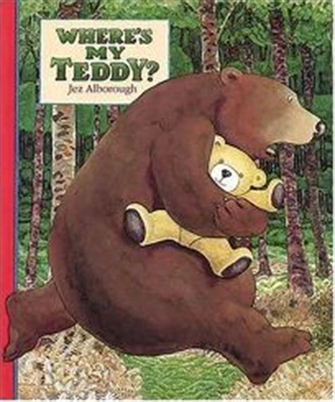 Children's Book Review: Where's My Teddy? by Jez Alborough ...