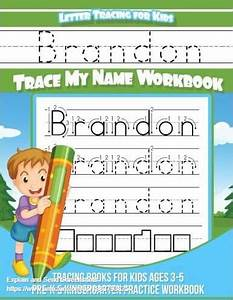 brandon letter tracing for kids trace my name workbook With trace letters ages 3 5