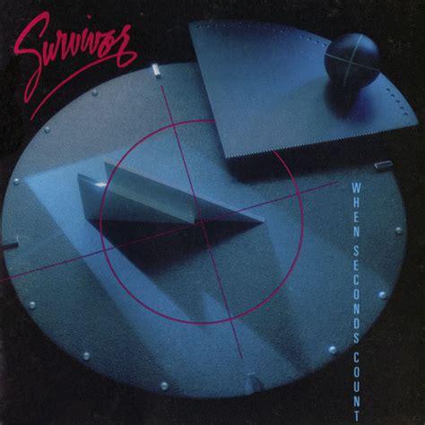 WHEN SECONDS COUNT – 1986 (Scotti Brothers/Epic) – SURVIVOR