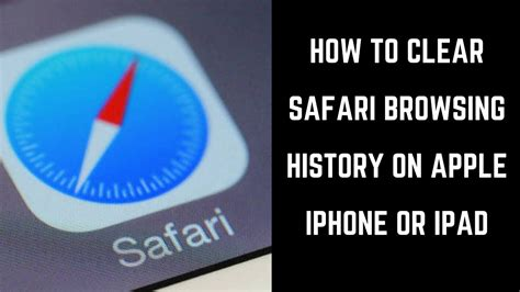 how to erase history on iphone how to clear safari browsing history on apple iphone or How T