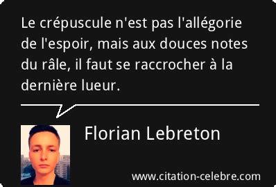 Citation Florian Lebreton espoir : Le crépuscule n'est pas ...