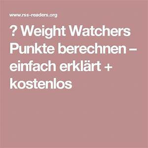 Weight Watchers Punkte Sport Berechnen : die 25 besten weight watchers punktetabelle kostenlos ideen auf pinterest weight watchers ~ Themetempest.com Abrechnung