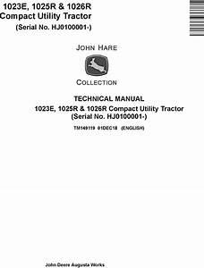 John Deere 1023e  1025r  1026r Compact Utility Tractor  Sn