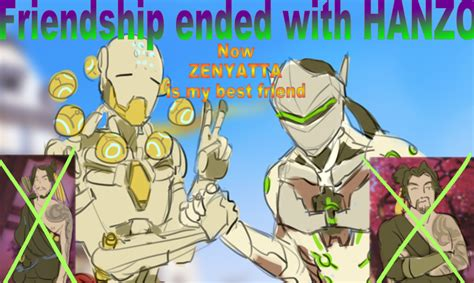 Friendship Ended With Template Friendship Ended With Hanzo Overwatch Your Meme