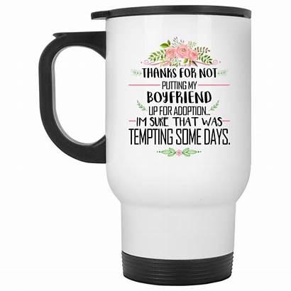Boyfriend Thanks Adoption Mugs Putting Mug Robinplacefabrics