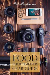 Food Photography Gear Guide - We Eat Together