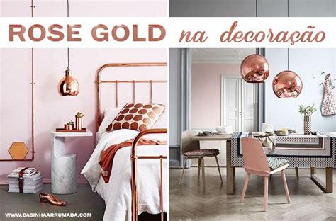 Rose Gold na decoração - Casinha Arrumada