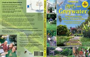 The New Create An Oasis With Greywater  Book