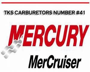 Mercury Mercruiser Tks Carburetors Number  41 Repair
